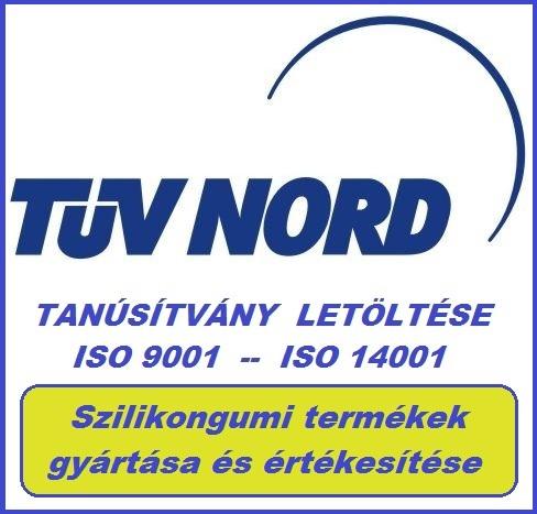 SZILIKON  GYÁRTÁS TANÚSÍTÁS LETÖLTÉSE                     ( TÜV NORD ISO 9001 - ISO14001 )